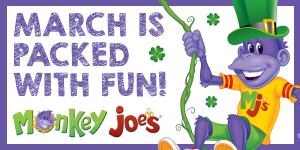 Monkey Joe's March Banner (Mar 3 at 11 am – Mar 15, 2021)